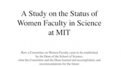 mit_1999-03_a_study_on_the_status_of_women_faculty_in_science_at_mit_190321_0.jpg?itok=JCERI7qQ